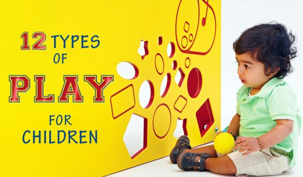 The 12 Types of Play and What They Mean for Children