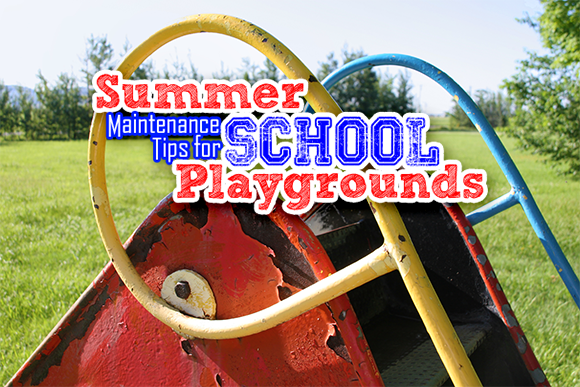 Summer Maintenance Tips for School Playgrounds