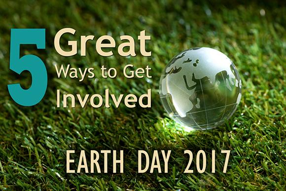 5 Great Ways to Get Involved on Earth Day