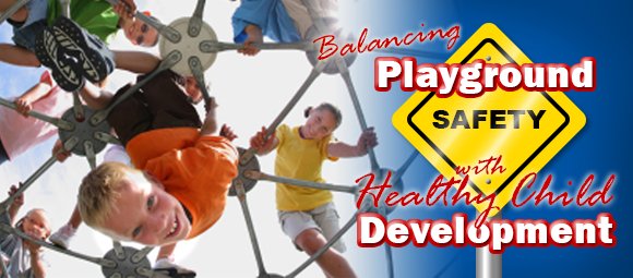 Balancing Playground Safety with Healthy Child Development