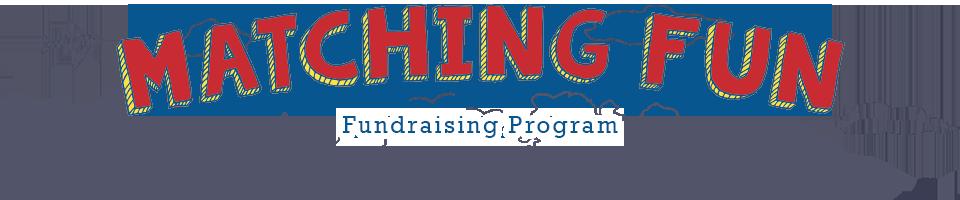 Matching Fun Fundraising Program