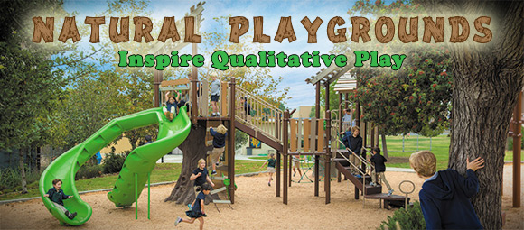 Natural Playgrounds Inspire Qualitative Play